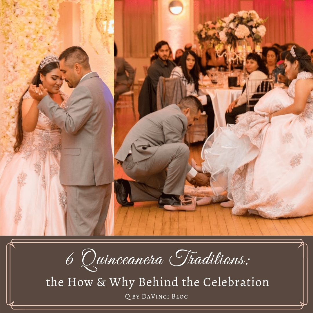 6 Quinceanera Traditions: The How & Why Behind the Celebration