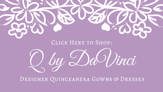 Q by DaVinci Quinceanera Dresses & Planning